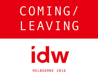 COMING / LEAVING Exhibition Poster - idw 2016