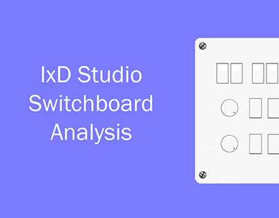 IxD Studio Switchboard Analysis