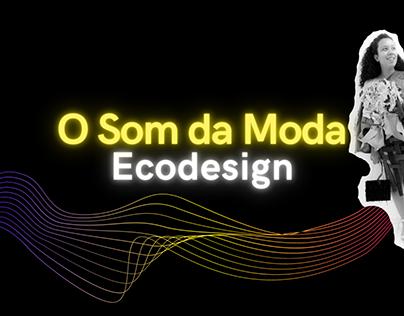 Mini Coleção- O Som da Moda  Ecodesign