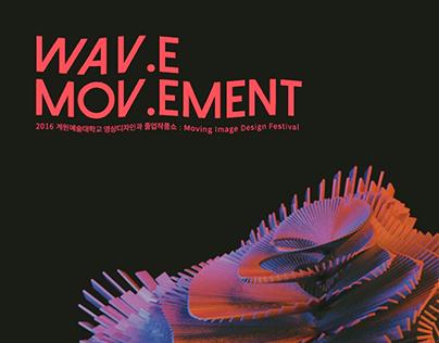 WAV.E MOV.EMENT (Moving Poster)