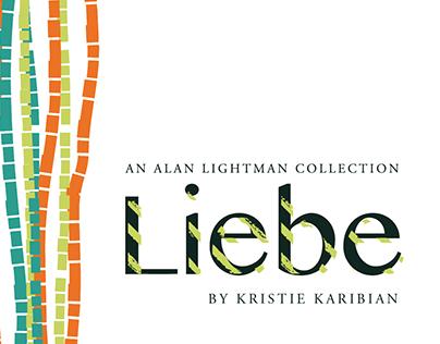 Liebe: An Alan Lightman Collection