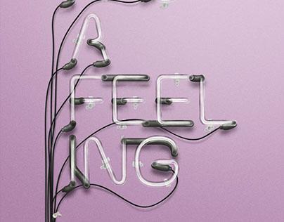 It's a Feeling