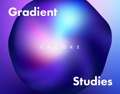 Gradient Studies: Encore