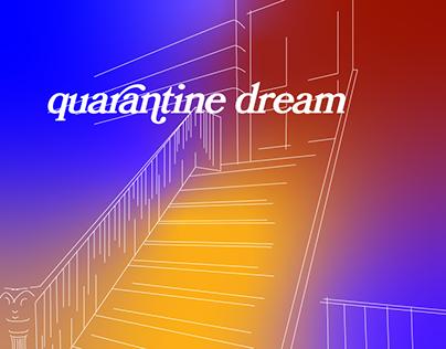 quarantine dream