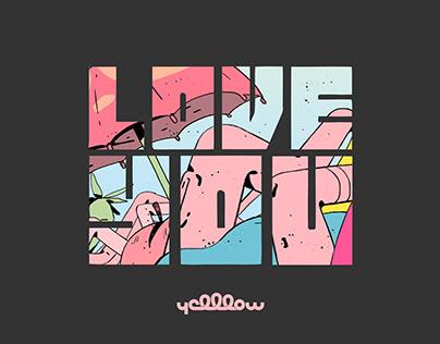 YellLow - Love You ft. Junkyard (Official music video)