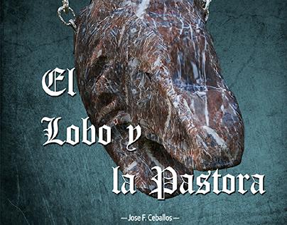 """cubierta de libro """"El Lobo y la Pastora""""."""