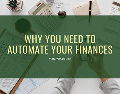 Why You Need to Automate Your Finances