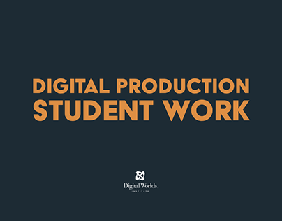 Digital Production Student Work