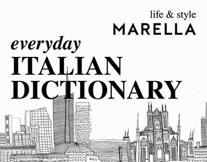 Marella for Expo Milano - Everyday Italian Dictionary