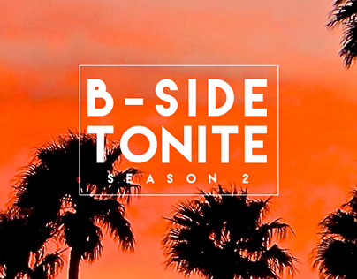 B-SIDE TONITE Season 2 Graphics & Thumbnails