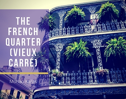 New Orleans Neighborhoods Series: The French Quarter