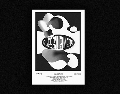 Bless Dis Mess - TAPE - Tonic Label