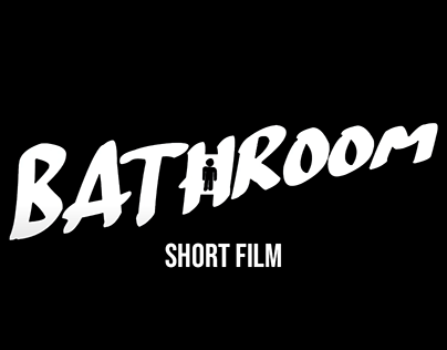"| ""Bathroom"" | 1080p HD | Short film"