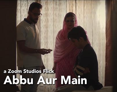 Abbu Aur Main (Short Film | The Zoom Studios)