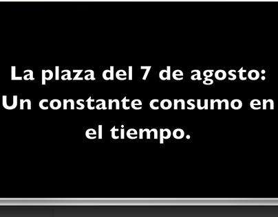 Video Abstracto Plaza 7 Agosto. Teoría. 7 Semestre