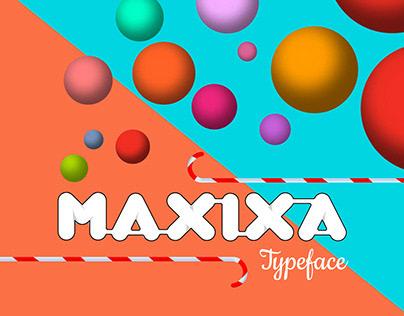 Typeface - Maxixa