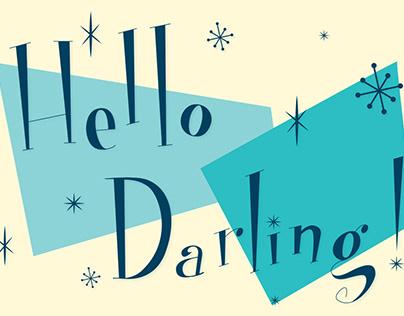 Hello darling!