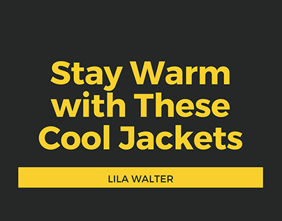 Stay Warm with These Cool Jackets