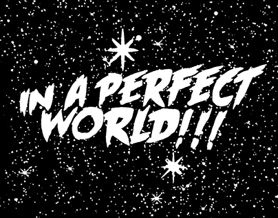 In A Perfect World #4
