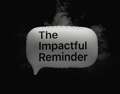 THE IMPACTFUL REMINDER