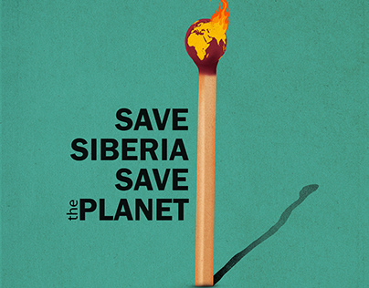 SAVE SIBERIA - SAVE THE PALNET
