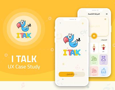 I TALK (UX Case Study) & (UI Design)