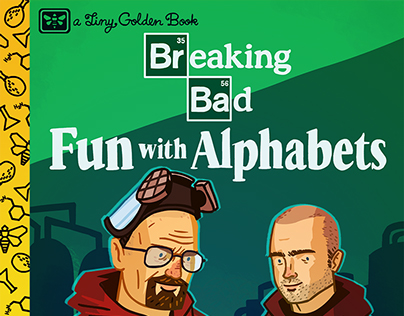 Breaking Bad: the Children's Book