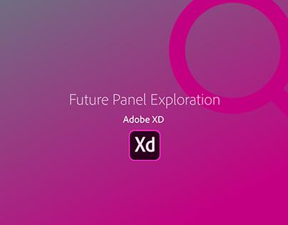 Future Panel Exploration - XD