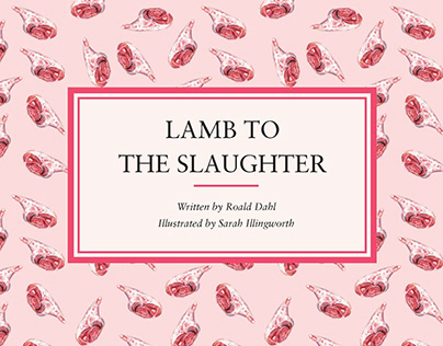 Lamb to the Slaughter – Student Work