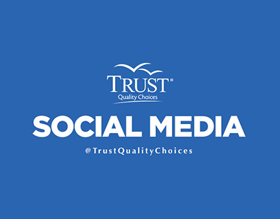 Social Media - Trust Quality Choices