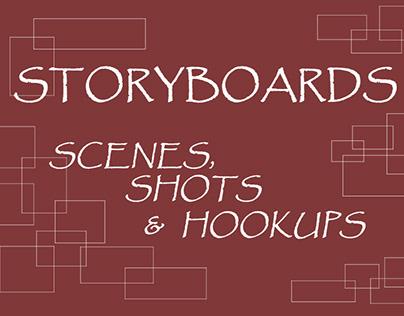 Storyboard: Scenes, shots and hookups