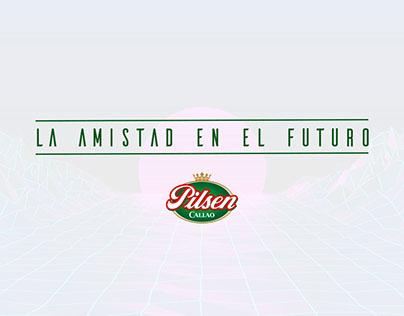 La amistad en el futuro - Pilsen Callao