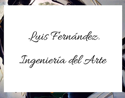 Marca Personal: Luis Fernández.