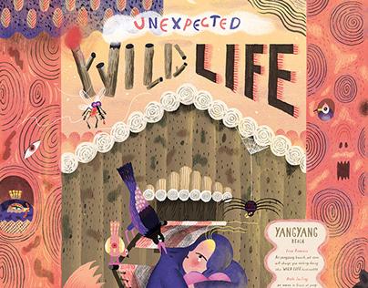 Unexpected WILD LIFE