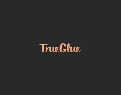 True Glue