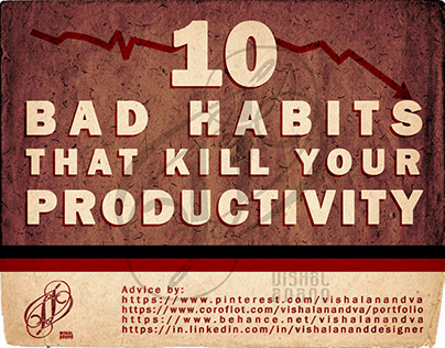 10 BAD HABITS THAT KILL YOUR PRODUCTIVITY
