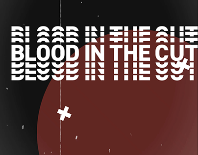 [Kinetic Typography] Blood In The Cut