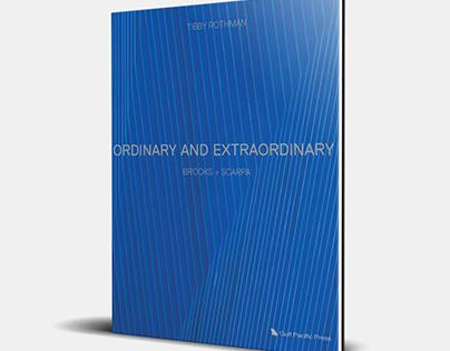 Brooks + Scarpa: Ordinary and Extraordinary