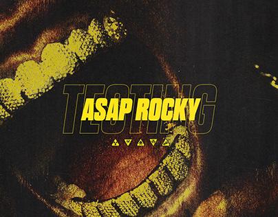 ASAP Rocky - Testing (Design & Direction)