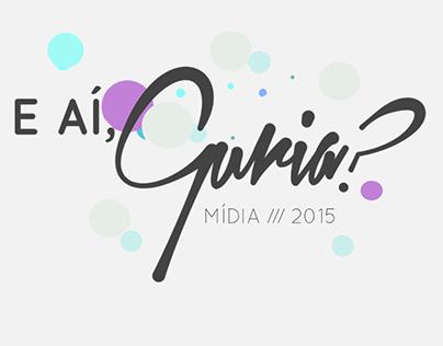 Mídia Kit 2015: E aí, guria?