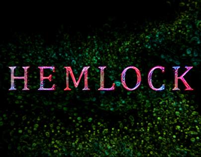 Hemlock Title Sequence