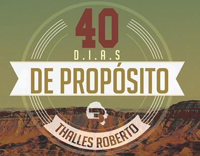 Livro - 40 Dias de Propósito - Thalles Roberto