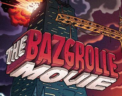 Bazgrolle the Movie