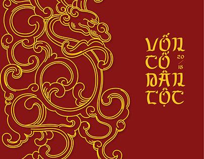 VỐN CỔ DÂN TỘC/VIETNAMESE TRADITIONAL PATTERN