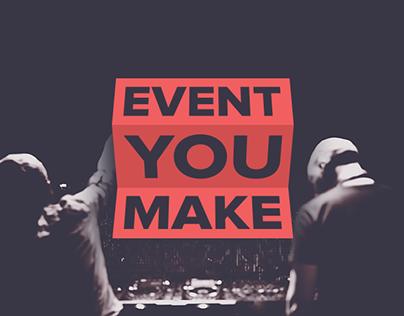 Event You Make