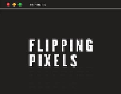 Flipping Pixels