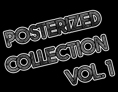 Posterized Collection Vol.1