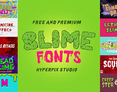 Best Dripping and Slime Fonts Collection