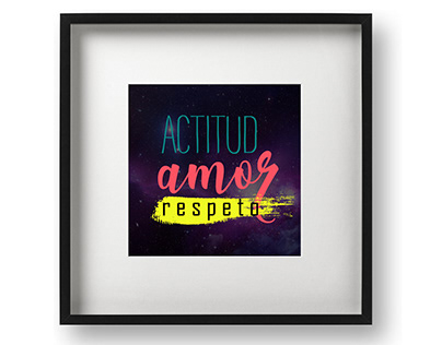 Lettering & Neon. Actitud, amor, respeto.