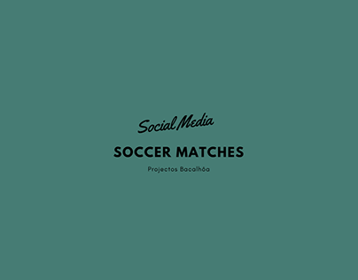 Social Media - Soccer Matches Ideas